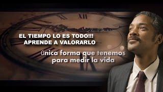 EL TIEMPO LO ES TODO!!!    APRENDE A VALORARLO
