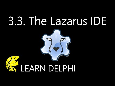 Delphi Programming Tutorial – Unit 3.3: The Lazarus Integrated Development Environment
