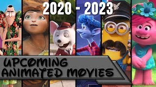Upcoming Animated Movies 2020 2023