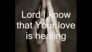 Healing with lyrics
