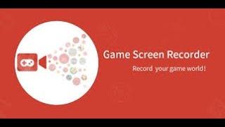 Приложение для записи видео на смартфоне Game Screen Recorder. Android 5.11 без ROOT прав