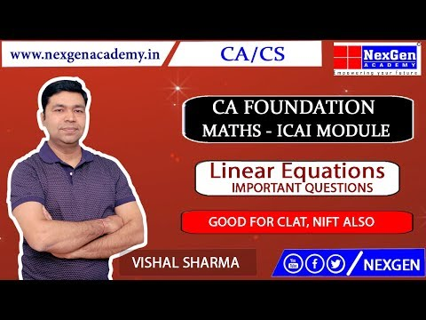 Linear Equations II Basic Concepts and Questions II CA Foundation