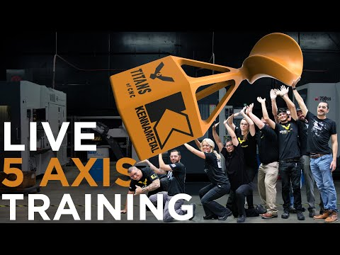 Live 5-Axis CNC Machining Training   Kennametal   Vlog #13 ...