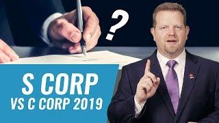 S Corp vs C Corp (2020)