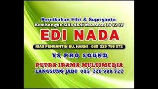LIVE STREAM//EDY NADA CAMPURSARI//YS PRO SOUND//Kembangan Sidodadi Masaran Sragen