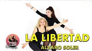 LA LIBERTAD Alvaro Soler    BALLO DI GRUPPO   Easydance Coreografia Line Dance