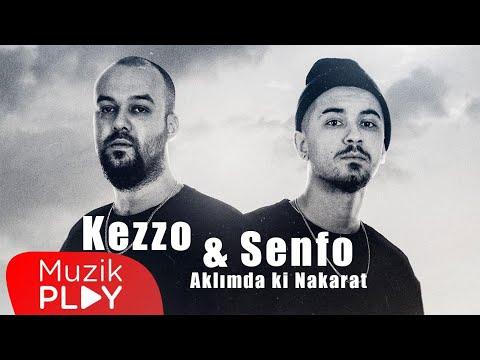 Kezzo & Senfo – Aklımdaki Nakarat (Official Lyric Video)
