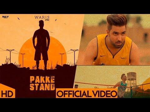 Pakke Stand (Full Song) | Waris | New Punjabi Songs 2019 | Latest Punjabi Songs 2019 | Navv Prod.