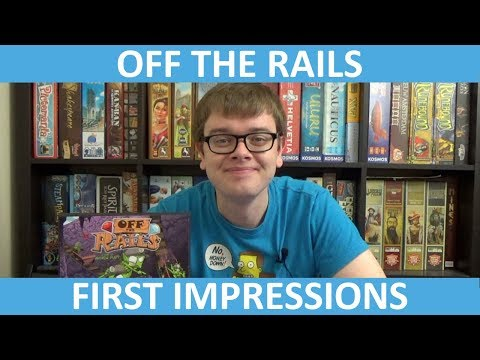 Slickerdrips First Impressions of Off the Rails