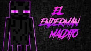 MINECRAFT: EL ENDERMAN MALDITO (Creepypasta) | Terror Psicológico 2.0