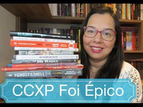 Foi épico: CCXP 2016! Minhas compras e impressões Blog Leitura Mania