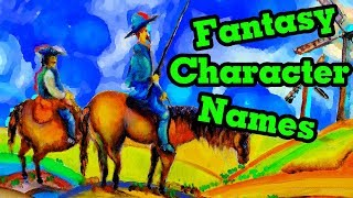 World Building- Fantasy Character Names