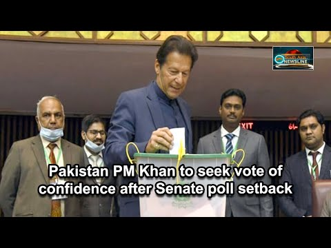 Pakistan PM Khan to seek vote of confidence after Senate poll setback