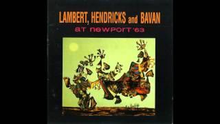 Lambert, Hendricks and Bavan 1963 - Watermelon Man