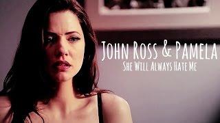 john ross & pamela | she will always hate me