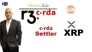 MonetaGO | R3 Corda | Swift India | and XRP