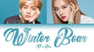 How Would V And ROSE Sing 'WINTER BEAR' By TAEHYUNG(Color Lyrics EngRomHan)(FANMADE)