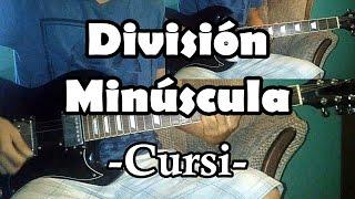 Cursi - División Minúscula (cover)   Pepe