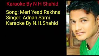 Gambar cover Meri Yaad Rakhna By Adnan Sami Karaoke With Lyrice