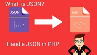How To Use & Handle JSON Data In PHP |  JSON Tutorial