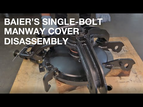 Baier Single Bolt Manway Cover Assembly and Disassembly Procedure