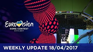 Eurovision Song Contest - Weekly Update 18/04/2017