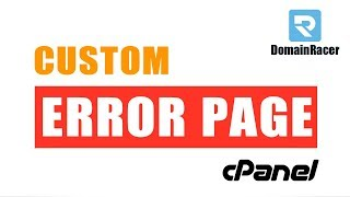Set/Create Custom Error Pages in cPanel - (401, 403, 404, 500 Error...)