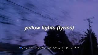 Harry Hudson  Yellow Lights مترجمة