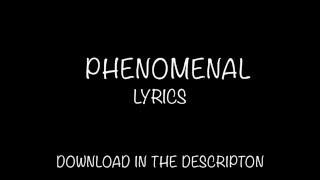Phenomenal Lyrics