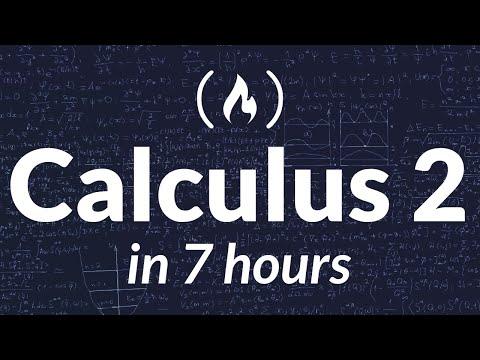 Calculus 2 - Full College Course