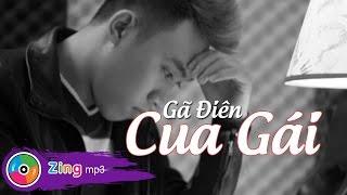 Trịnh Đình Quang - Gã Điên Cua Gái (Audio Version)