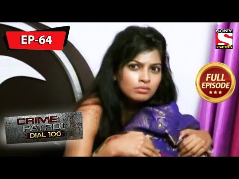 Crime Patrol Dial 100 - ক্রাইম প্যাট্রোল - Bengali - Full Episode 64 - 18th January, 2020
