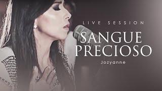 Jozyanne - Sangue Precioso (Live session)