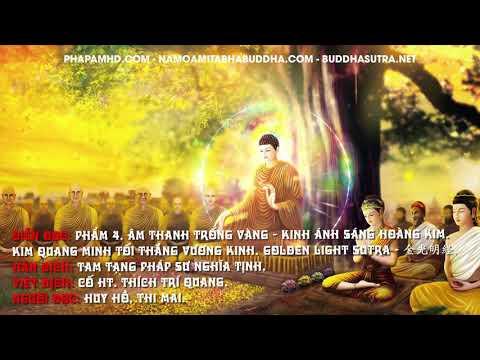 Phần 4 – Phẩm 04. Âm Thanh Trống Vàng, Kinh Ánh Sáng Hoàng Kim