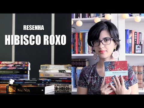 Resenha - Hibisco Roxo