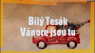 Video BÍLÝ TESÁK - Vánoce jsou tu.