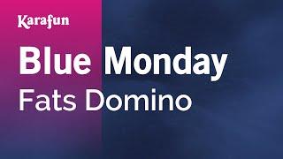 Karaoke Blue Monday - Fats Domino *