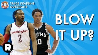 Which Teams Should Blow It Up? | NBA Trade Deadline | The Ringer