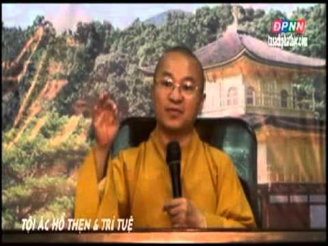 Kinh Hiền Nhân 07: Tội ác, hổ thẹn và trí tuệ (22/07/2012)