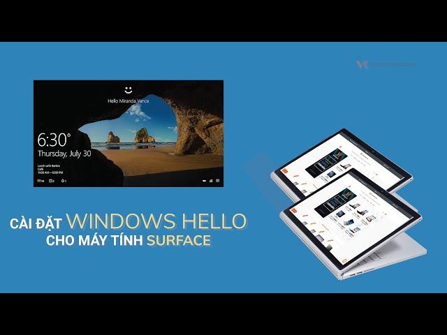 Cài đặt Windows Hello cho máy tính Surface của bạn