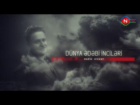 Dünya ədəbi inciləri - Nazim Hikmət 12.05.2021
