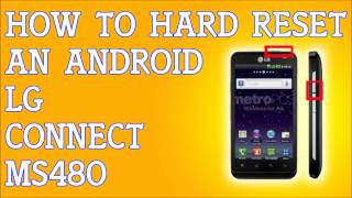 How To Hard Soft Reset LG Connect 4G MS480 for MetroPCS Factory Settings