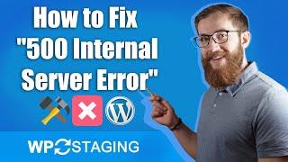 How to Fix 500 Internal Server Error in WordPress