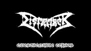 Dismember-Questionable Ethics(Lyrics In Description)