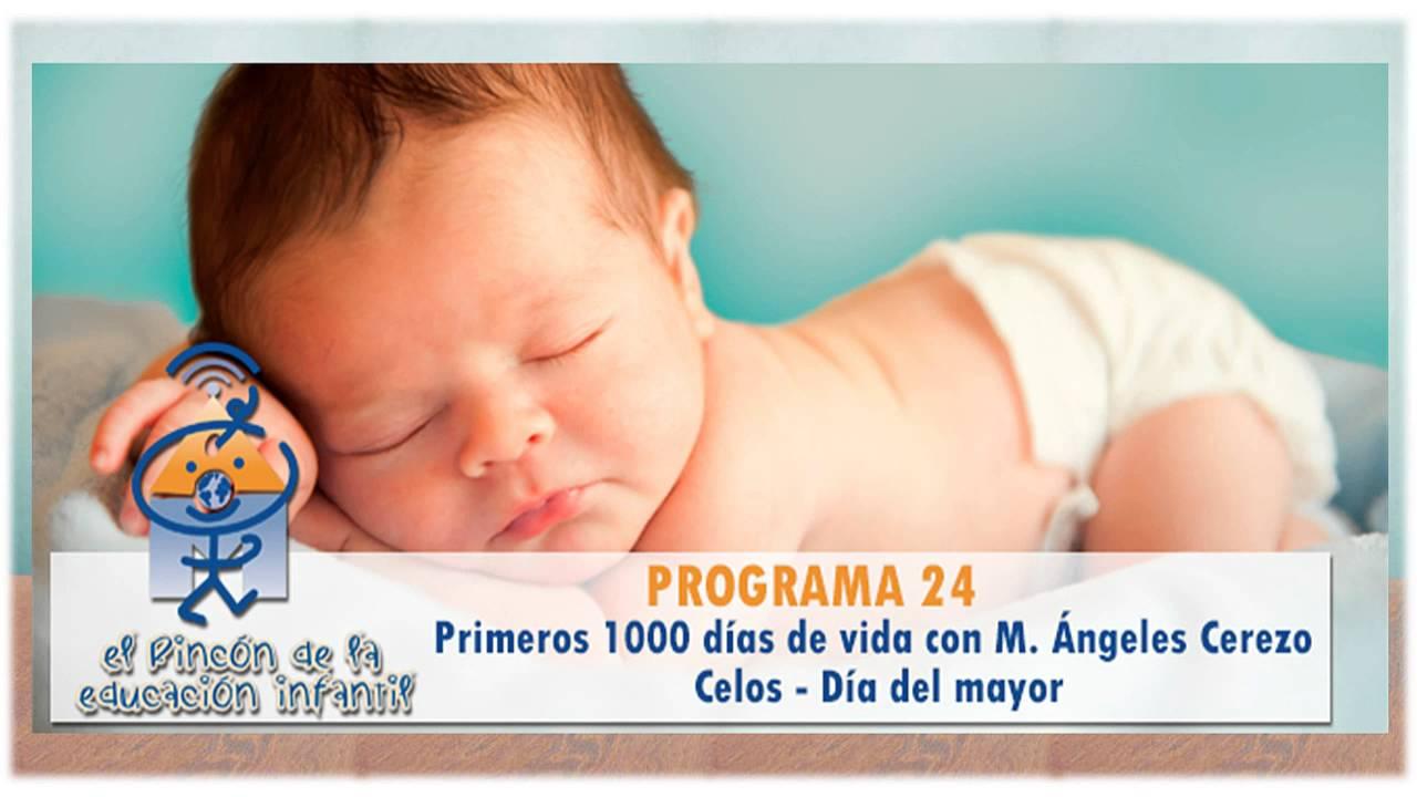 1000 primeros días de vida - Los celos - Rafael Sanz - Día de los mayores (nº 24)