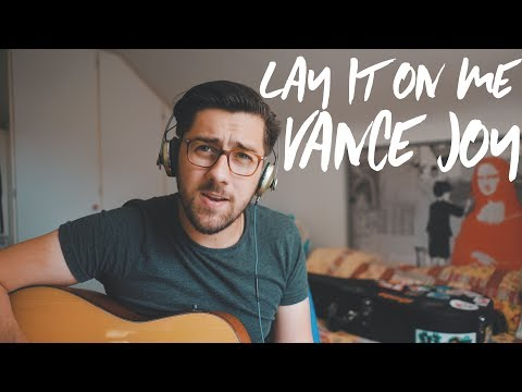 Vance Joy - Lay It On Me (Cover by Aaron Fleming)