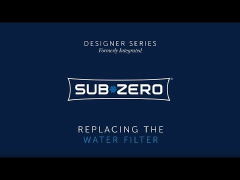 Sub-Zero Designer Formerly Integrated - How To Replace the Water Filter