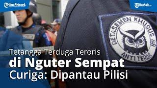 Tetangga Terduga Teroris di Nguter Curigai Beberapa Hal, Sempat Ditanyai Polisi sebelum S Ditangkap