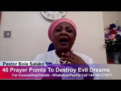 40 Prayer points to Destroy Evil Dreams - Pastor Bola Salako