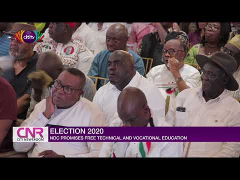 Election 2020: NDC promises free technical and vocational education
